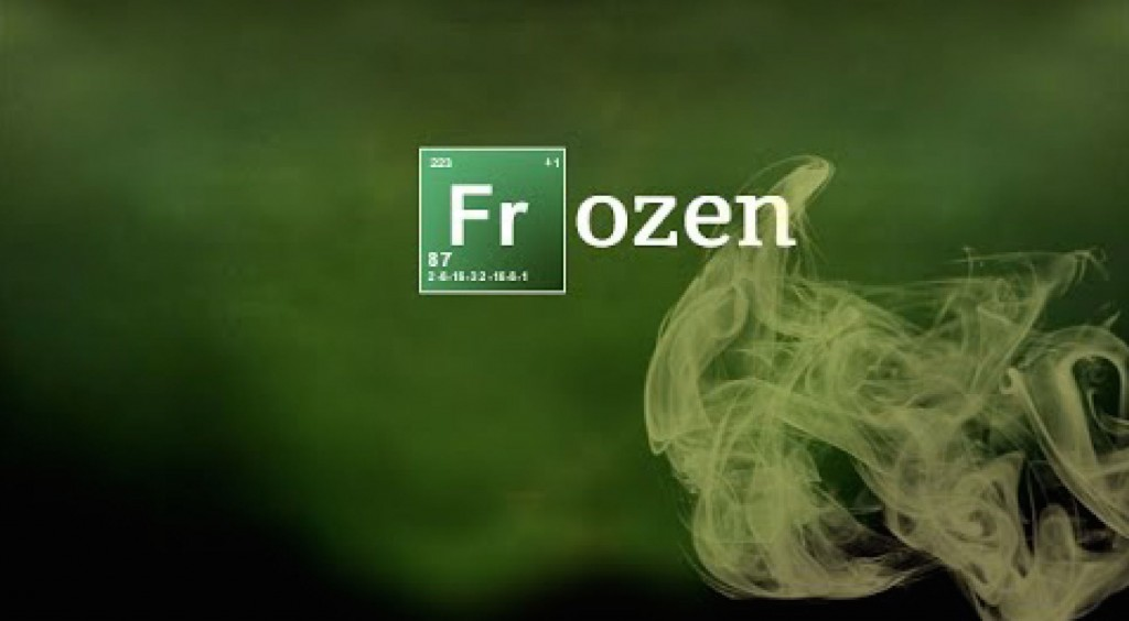 Breaking Bad / Frozen